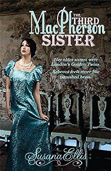 The Third MacPherson Sister by [Ellis, Susana]