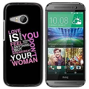 Caucho caso de Shell duro de la cubierta de accesorios de protección BY RAYDREAMMM - HTC ONE MINI 2 / M8 MINI - Love Is What You Feel