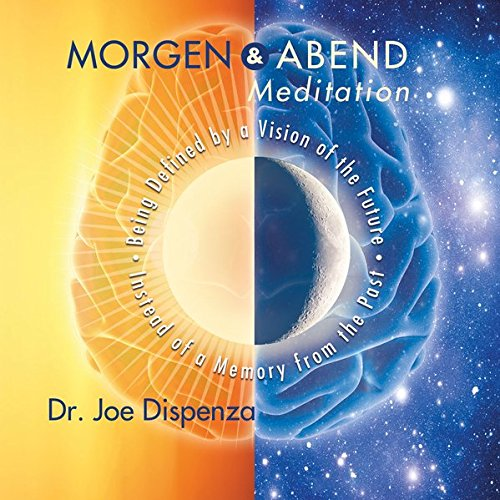 Morgen Und Abendmeditation Amazonde Dr Joe Dispenza