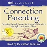 Connection Parenting Audiobook