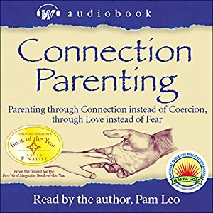Connection Parenting Audiobook Audiobook