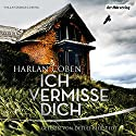 Ich vermisse dich Audiobook by Harlan Coben Narrated by Detlef Bierstedt
