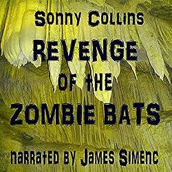 Revenge of the Zombie Bats