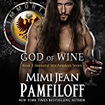 God of Wine: The Immortal Matchmakers, Inc., Volume 3 | Mimi Jean Pamfiloff