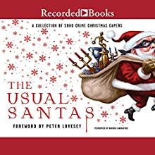 The Usual Santas: A Collection of Soho Crime Christmas Capers Audiobook by Helene Tursten, Mick Herron, Martin Limon, Timothy Hallinan, Ed Lin, Henry Chang, Agnete Friis, Cara Black, Stephanie Barron Narrated by Jonathan Yen, John Keating, Barbara Caruso, Luis Moreno, Elizabeth Sastre, Carine Montbertrand, Ali Ahn, Brian Hutchison
