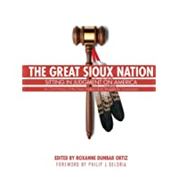 The Great Sioux Nation: Sitting in Judgment on America