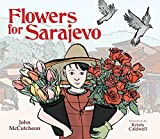 img - for Flowers for Sarajevo book / textbook / text book