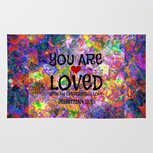 Society6 YOU ARE LOVED Everlasting Love Jeremiah 31 3 Art Abstract Floral Garden Christian Jesus God Faith Rug 4' x 6' by Society6