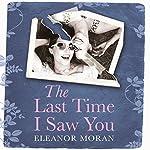The Last Time I Saw You | Eleanor Moran