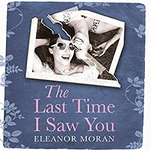 The Last Time I Saw You Audiobook