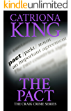 The Pact: The Craig Crime Series (#15 - The Craig Crime Series)