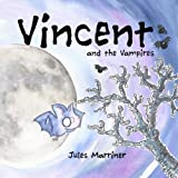 Vincent and the Vampires, Mrs Jules Marriner, Jules Marriner, 1470145774