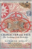 Character and Fate, Katharine Merlin, 0140192115