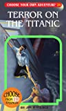 Choose Your Own Adventure #24: Terror on The Titanic