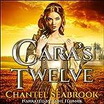 Cara's Twelve | Chantel Seabrook