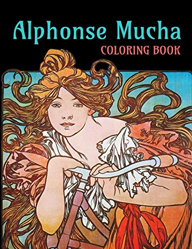 - Alphonse Mucha Coloring Book: 24 Mucha Art Nouveau Designs for you to color in - 8.5