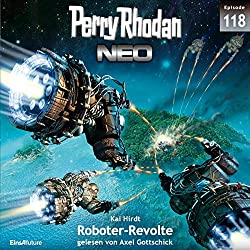 Roboter-Revolte (Perry Rhodan NEO 118)
