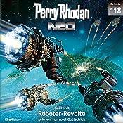 Roboter-Revolte (Perry Rhodan NEO 118) | Kai Hirdt