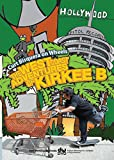 Curt Bisquera on Wheels: The West Coast Adventures of Kirkee B