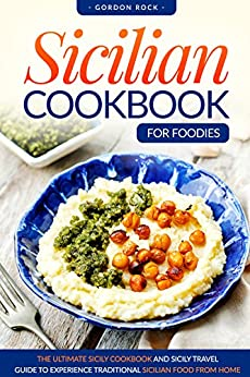 Sicilian Cookbook Foodies Experience Traditional ebook