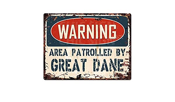 PP2426 WARNING AREA PATROLLED BY GREAT DANE Chic Sign Home Store Decor