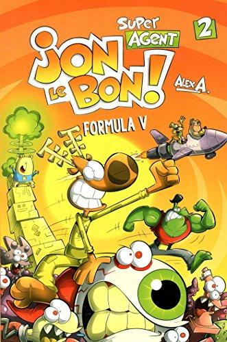 Super Agent Jon Le bon - Vol 2. Formula V