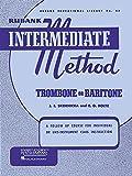 #4: Rubank Intermediate Method - Trombone or Baritone (Rubank Educationial Library)