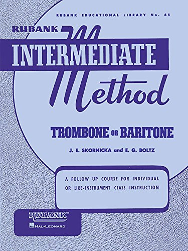 (Rubank Intermediate Method - Trombone or Baritone (Rubank Educationial Library))