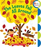 img - for The Leaves Fall All Around (Rookie Preschool: My First Rookie Reader) book / textbook / text book