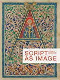 Script as Image (Corpus of Illuminated Manuscripts)