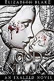 God Strain: An Exalted Novel