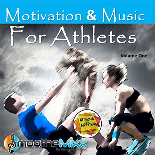 Motivation & Music for Athletes, Vol. - Vol 1 Motivation Music