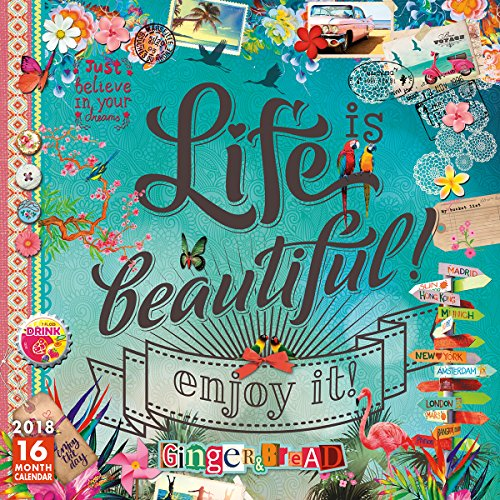 Life is Beautiful: Just Believe In Your Dreams 2018 Wall Calendar (CA0108)