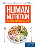 Human Nutrition: Healthy Options for Life