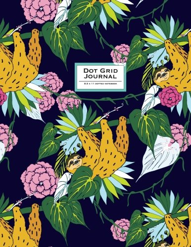 Dot Grid Journal - Dotted Notebook, 8.5 X 11: Sloth, Cute Animal. Soft Cover. Orange &Amp; Indigo Blue (Sloth Journal) -