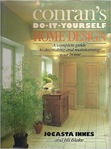 Conran\'s Do It Yourself Home Design: Amazon.com: Books