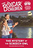 The Mystery of the Screech Owl (The Boxcar Children Mystery & Activities Specials)