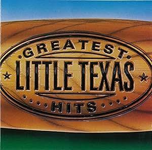Greatest Hits - Little Texas