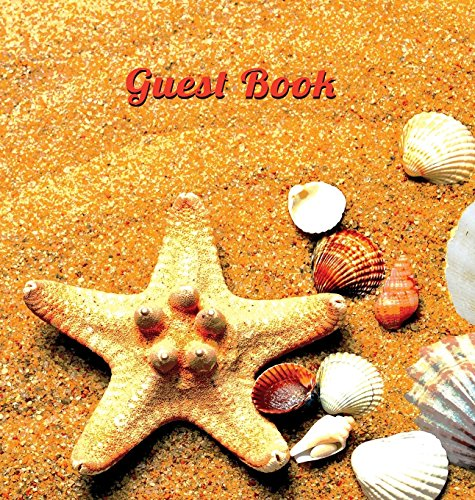 Guest Book for Vacation Home (Hardcover), Visitors Book, Guest Book for Visitors, Beach House Guest Book, Visitor Comments Book.: Suitable for Beach ... Parties, Events & Functions by the Sea. (Rental Party Equipment)