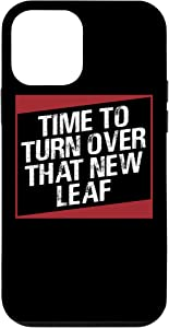 iPhone 12 mini Time to Turn Over That New Leaf Motivational New Years Gift Case
