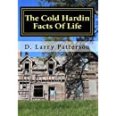 The Cold Hardin Facts Of Life: Hardin Hollow IV (Volume 4)