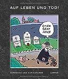 Auf Leben und Tod!: Cartoons und Karikaturen