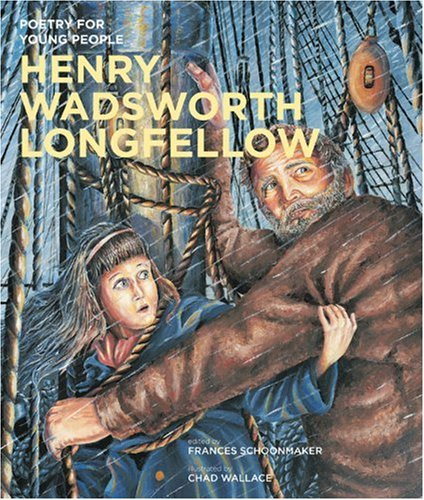 Poetry for Young People: Henry Wadsworth Longfellow - Book  of the Poetry for Young People