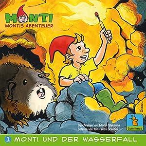 Monti und der Wasserfall (Montis Abenteuer 1) Hörbuch