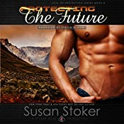 Protecting the Future | Susan Stoker