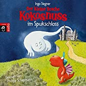 Der kleine Drache Kokosnuss im Spukschloss (Der kleine Drache Kokosnuss 11)   Ingo Siegner