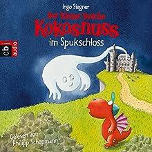 Der kleine Drache Kokosnuss im Spukschloss Hörspiel von Ingo Siegner Gesprochen von: Philipp Schepmann