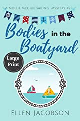 Bodies in the Boatyard: Large Print Edition (A Mollie McGhie Cozy Sailing Mystery) Paperback