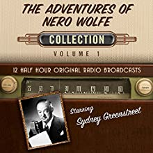 The Adventures of Nero Wolfe, Collection 1 Audiobook by  Black Eye Entertainment Narrated by  full cast