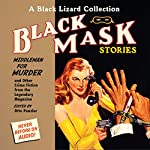 Black Mask 11: Middleman for Murder: And Other Crime Fiction from the Legendary Magazine | Otto Penzler (editor),Richard Connell,Richard Deming,Bruno Fischer,C. M. Kornbluth,Cornell Woolrich